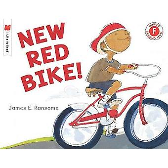 New Red Bike! by James E Ransome - 9780823438525 Book
