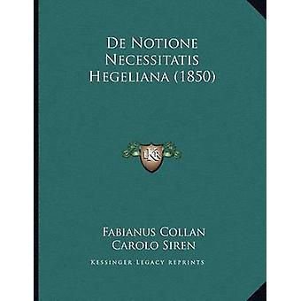 de Notione Necessitatis Hegeliana (1850) by Fabianus Collan - Carolo