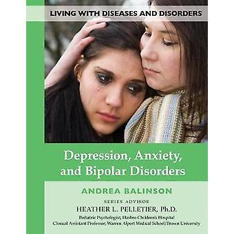 Depression, Anxiety & Bipolar Disor - 9781422237557 Book