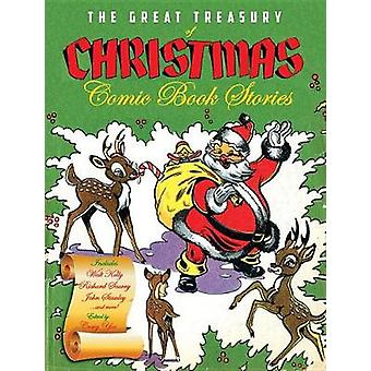 The Great Treasury Of Christmas Comic Book Stories by The Great Treas