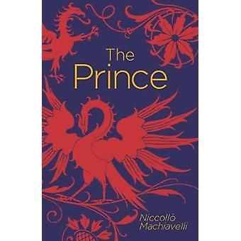 The Prince by Niccolo Machiavelli - 9781784287009 Book