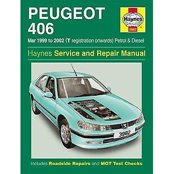 Peugeot 406 benzine & diesel-(Mar 99-02) T aan 52 door J. H. Haynes-