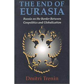 Euraasia - Venäjän rajalla geopolitiikka ja loraus loppuun