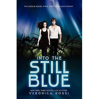 Into the Still Blue by Veronica Rossi - 9780062072108 Book