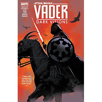 Star Wars Vader  Dark Visions by Dennis Hopeless