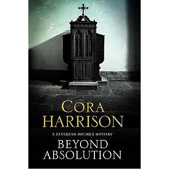 Beyond Absolution A mystery set in 1920s Ireland by Harrison & Cora