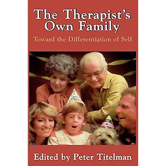 The Therapists Own Family by Peter Titelman