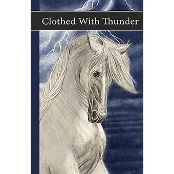 Sonrise Stable Clothed With Thunder by Watson & Vicki
