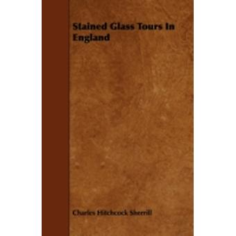 Stained Glass Tours in England by Sherrill & Charles Hitchcock
