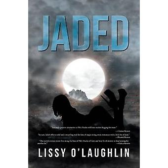 Jaded by OLaughlin & Lissy