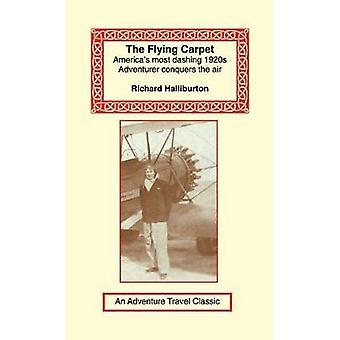 Flying Carpet by Halliburton & Richard