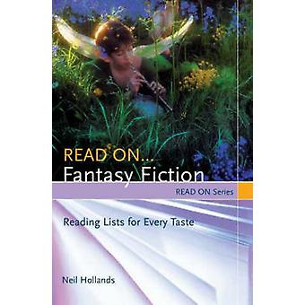 Leggi su... Liste di lettura di Fantasy Fiction per ogni gusto di Hollands & Neil