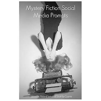 Mystery Fiction Social Media Prompts 300 Prompts for Authors For Blogs Facebook and Twitter by BuzzTrace