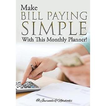 Make Bill Paying Simple With This Monthly Planner by Journals Notebooks