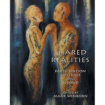 Shared Realities Participation Mystique and Beyond The Fisher King Review Volume 3 by Winborn & Mark
