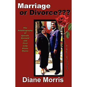 Marriage or Divorce by Morris & Diane