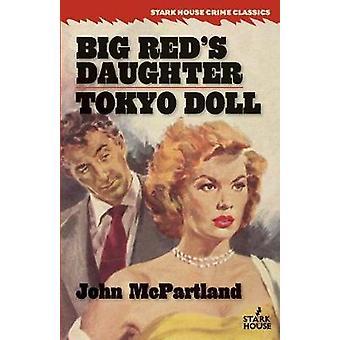 Big Reds Daughter  Tokyo Doll by McPartland & John