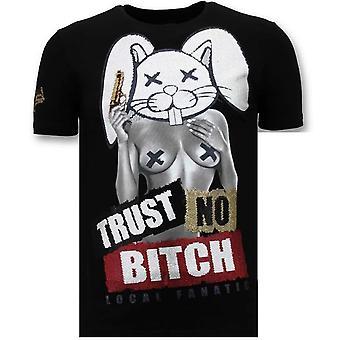 T-Shirt With Print - Trust No Bitch - Black