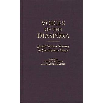 Voices of the Diaspora - Jewish Women Writing in Contemporary Europe b