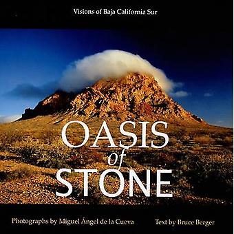 Oasis of Stone - Visions of Baja California Sur by Bruce Berger - Migu