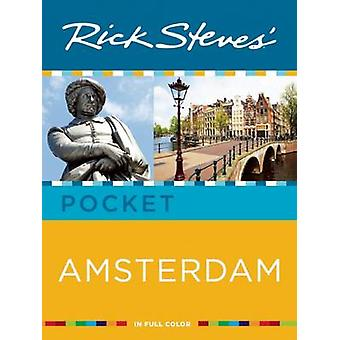 Rick Steves' Pocket Amsterdam by Rick Steves - Gene Openshaw - 978159