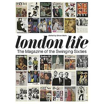 London Life - The Magazine of the Swinging Sixties by Simon Wells - 97