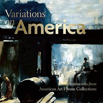 Variations on America - Masterworks from American Art Forum Collection
