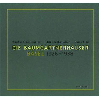 Die Baumgartnerhauser - Basel 1926-1938 by Rebekka Brandenberger - 97