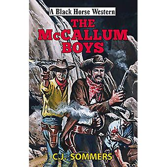 The McCallum Boys by C. J. Sommers - 9780719829819 Book