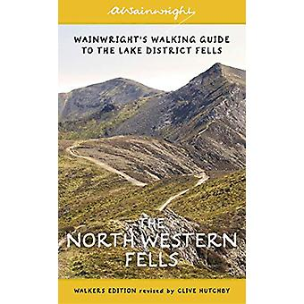 The North Western Fells - Wainwright's Walking Guide to the Lake Distr