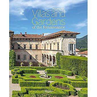 Italian Renaissance Villas and Gardens by Lucia Impelluso - 978889182