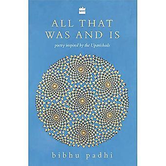 Kaikki mitä oli ja on: Upanishadsin inspiroimia runoja