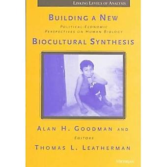 Construire une nouvelle synthèse bioculturelle