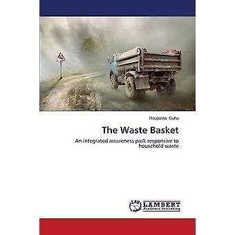 The Waste Basket by Guha Rituparna - 9783659646782 Book