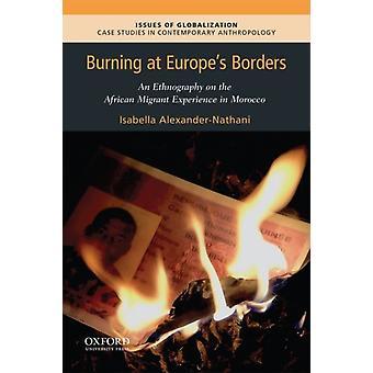 Burning at Europes Borders by AlexanderNathani & Isabella Vieraileva apulaisprofessori & vieraileva apulaisprofessori & emory-yliopisto