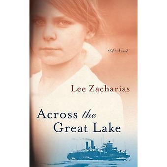 Över den stora sjön av Lee Zacharias