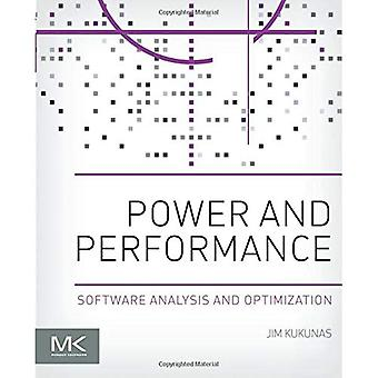 Power and Performance: Software Analysis and Optimization