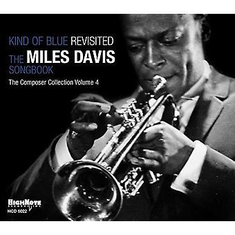 Kind of Blue: Revisited-the Miles Davi - Kind of Blue: Revisited-the Miles Davi [CD] USA import