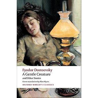Lempeä olento ja muita tarinoita - White Nights; Lempeä olento;
