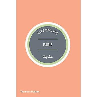 City Cycling Paris by Max Leonard - Andrew Edwards - 9780500291016 Bo