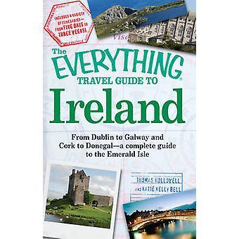 -すべて - トーマス ・ Hollowell がアイルランドに旅行ガイド - ケイティ