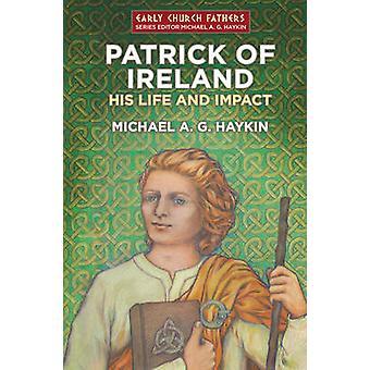 Patrick av Irland - hans liv og virkningen av Michael Haykin - 978178191