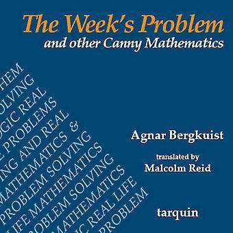 The Week's Problem by Agnar Bergkuist - Malcolm Reid - 9781899618965