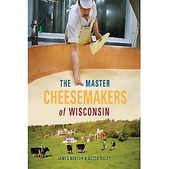 De Master kaasmakers van Wisconsin