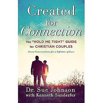 Created for Connection: The 'Hold Me Tight' Guide for Christian Couples
