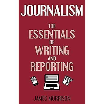 Journalistiek: De essentie van het schrijven en rapportage (Hale deskundige gidsen)