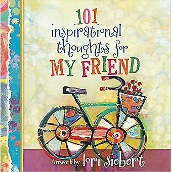 101 inspirerande tankar för min vän