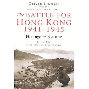 Kampen for Hongkong 1941-1945: gissel formue
