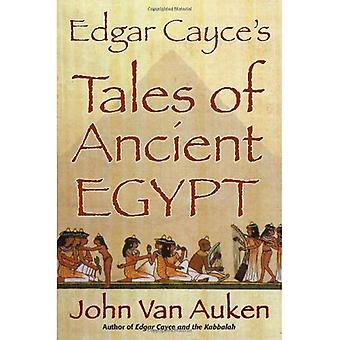 Edgar Cayce Geschichten aus Ägypten