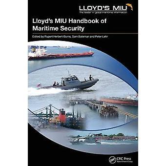 Lloyds MIU Handbook of Maritime Security by HerbertBurns & Rupert